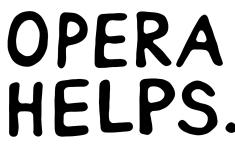 Opera Helps.